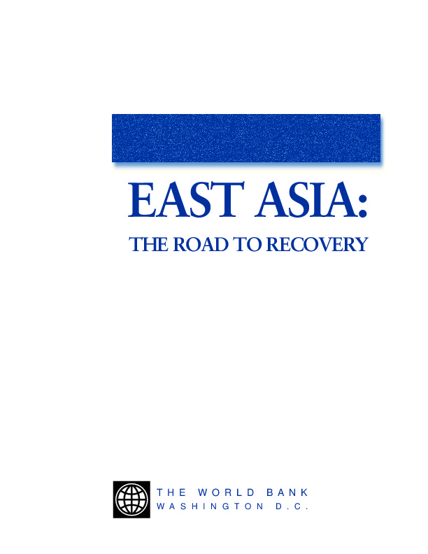 East Asia - The Road to Recovery (World Bank 1998)