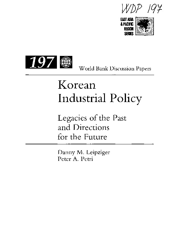 World Bank - Korean industrial policy - legacies of the past and directions for the future (1993)