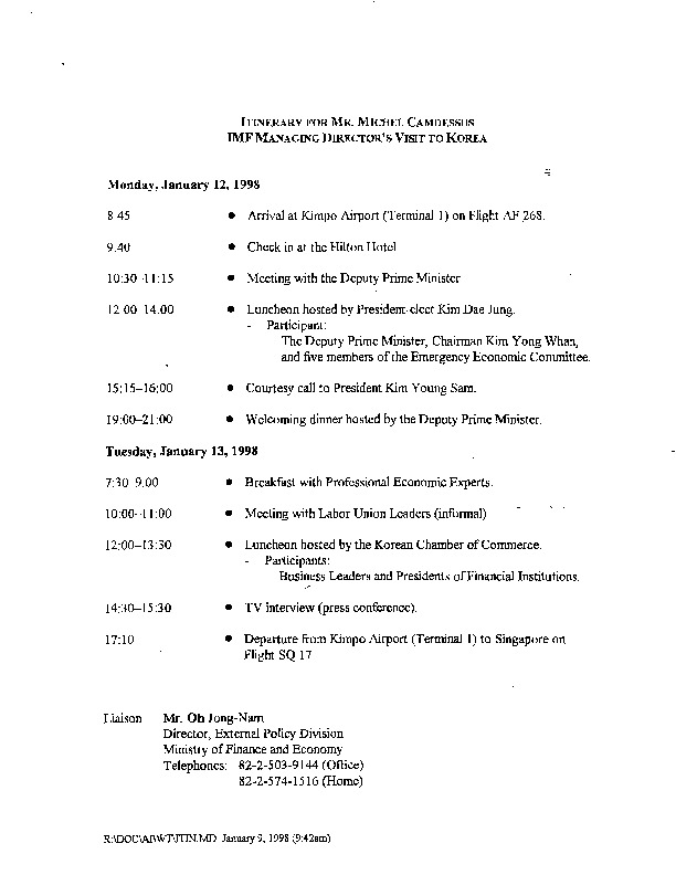 ITINERARY FOR MR. MICHEL CAMDESSUS IMF MANAGING DIRECTOR'S VISIT TO KOREA