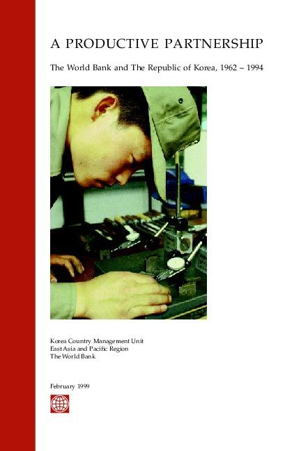 A Productive Partnership - The World Bank and Korea (1999)