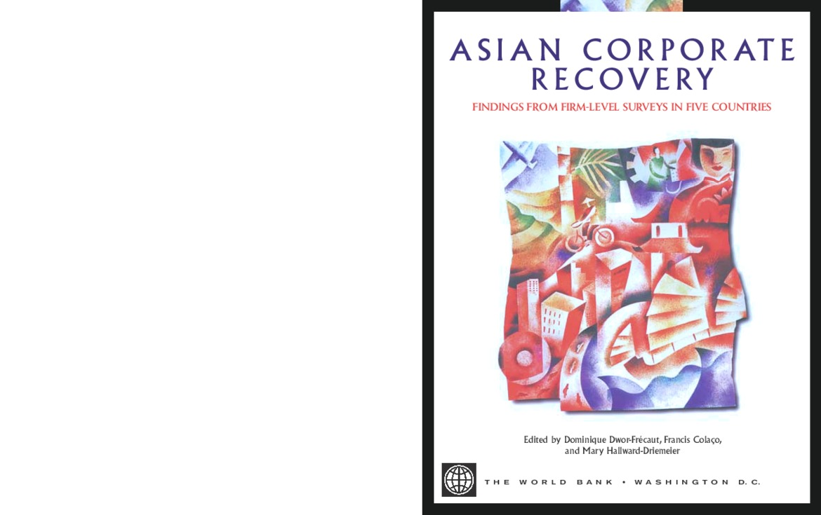 Asian Corporate Recovery Findings from Firm-Level Surveys in Five Countries (World Bank 2000-4-28)