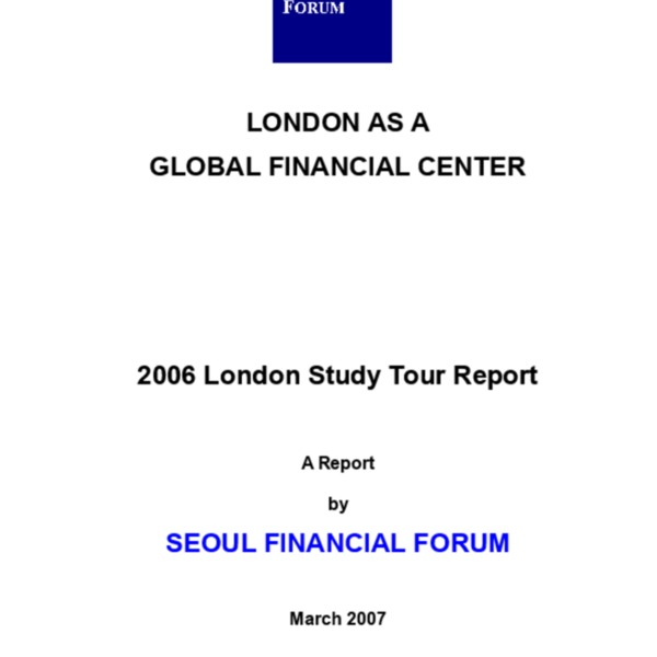 서울파이낸셜포럼 - London as a Global Financial Center SFF_London_Study_Report(final)