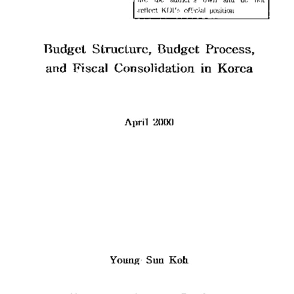Budget Structure, Budget Process, and Fiscal Consolidation in Korea
