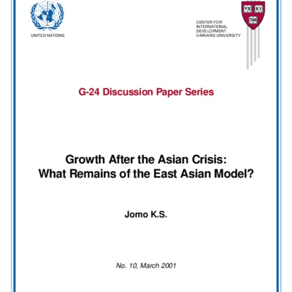 Jomo, KS - Growth After the Asian Crisis - What Remains of the _East Asian Model_ [UNCTAD, March 2001]