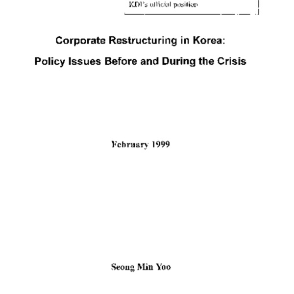 Financial System Restructuring in Korea : The Crisis and Its Resolution