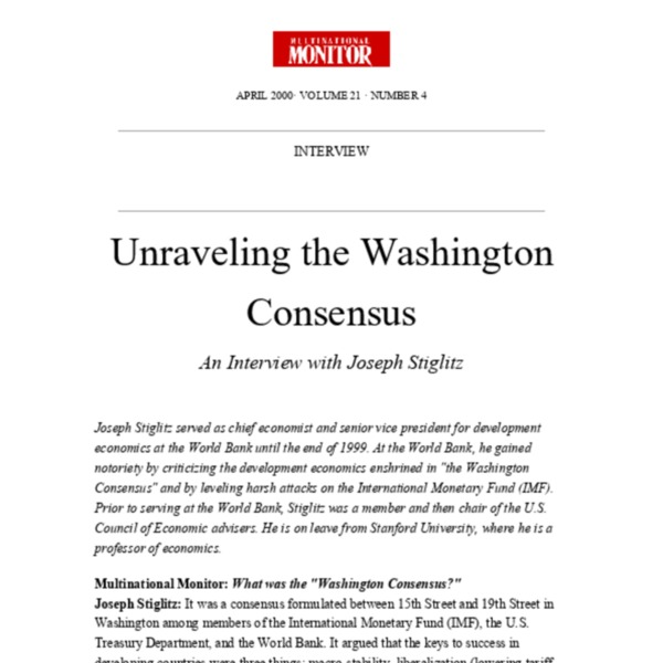Stiglitz, Joseph - Unraveling the Washington Consensus (Interview) [Multinational Monitor 21-4 2000]