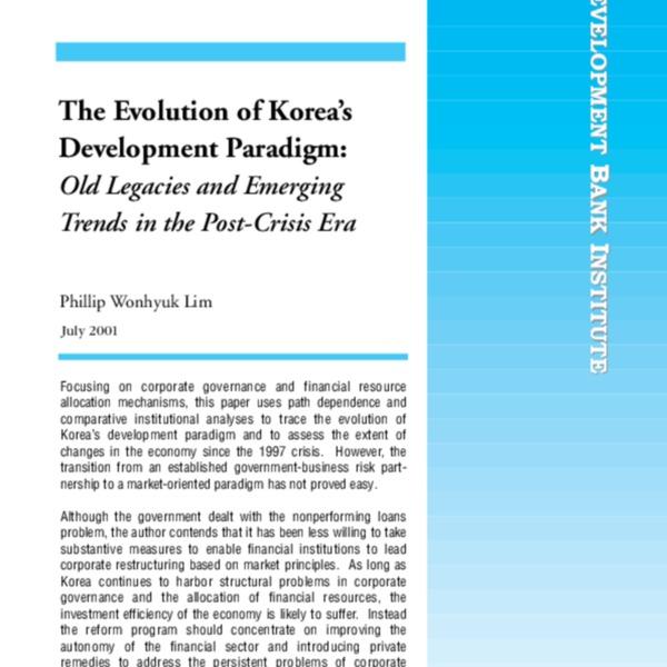 Lim, Philip - The Evolution of Korea_s Development Paradigm [ADB Inst Working Paper 21 2001]