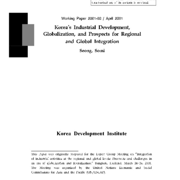 Seong, Somi - Korea_s Industrial Development, Globalizaltion, and Regional and Global Integration [KDI]